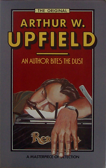 An Author Bites the Dust Arthur Upfield