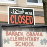Obama Elementary School Closed