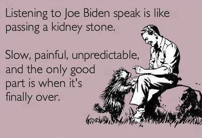 Listening To Biden Speak.......