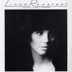 Linda Ronstadt Heart Like A Wheel