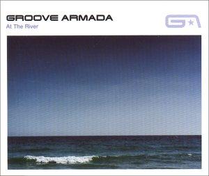 GrooveArmadaAtTheRiver