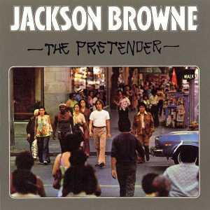 JacksonBrowneThe Pretender