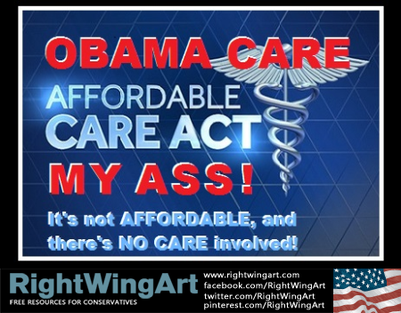 Affordable Care Act my ass!_RWA