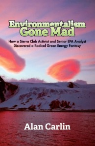 Cover - Environmentalism Gone Mad